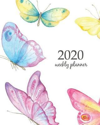 2020 Weekly Planner : Calendar Schedule Organizer Appointment Journal Notebook and Action day With Inspirational Quotes Collection watercolor of flying butterflies.