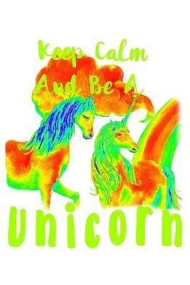 Keep Calm And Be A Unicorn  Weekly Rule Planner