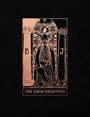 The High Priestess  College Ruled Journal - 8.5 x 11 A4 Notebook - Black and Rose Gold Design - 150 College Ruled Lined Pages