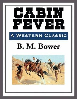 Cabin Fever Annotated