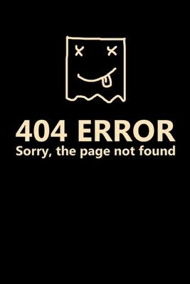404 Error Sorry the Page Not Found  fur Programmierer Software Coding Planer Coder Journal 6x9 kariert squared