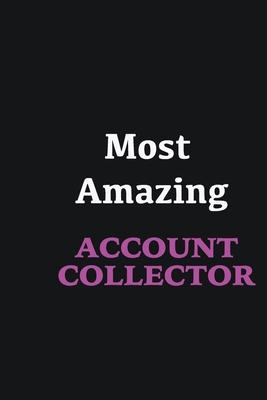 Most Amazing Account Collector  Writing careers journals and notebook. A way towards enhancement