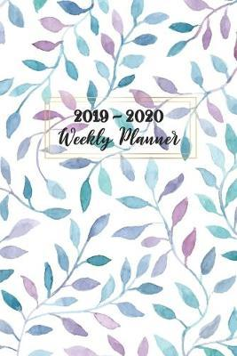 Weekly Planner 2019-2020  2 Year Calendar Schedule Organizer Journal Book Daily Plan Event Appointment To Do-List with Meal Plan & Shopping List 24 Months Planner