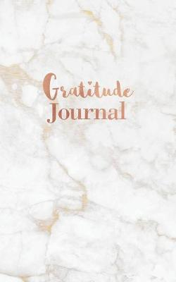 Gratitude Journal  Gold Grey Marble - Daily Gratitude Journal for Women and Teen Girls (5 x 8 - 100 pages)