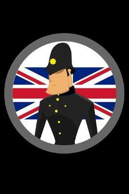 Journal  British Bob Policeman UK English Police Officer Black Lined Notebook Writing Diary - 120 Pages 6 x 9