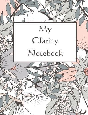 My Clarity Notebook