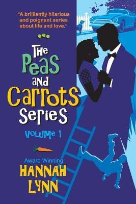 The Peas and Carrots Series - Volume 1