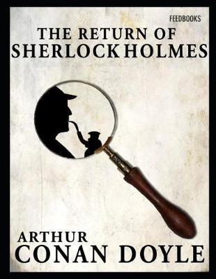 The Return of Sherlock Holmes  ( Annotated )