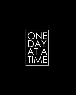 One Day at a Time - 18 Month Planner  All Black Recovery Oriented Daily Weekly and Monthly Views with Notes and Dot Grid Journal Pages