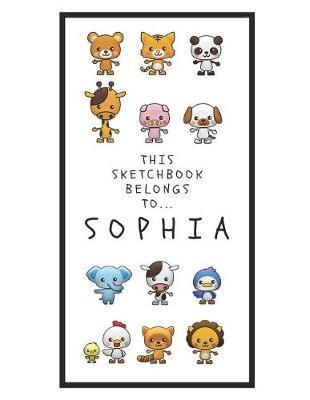 Sophia's Sketchbook  Personalized Animals Sketchbook with Name 120 Pages