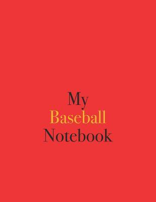 My Baseball Notebook  Blank Lined Notebook for Baseball Fans