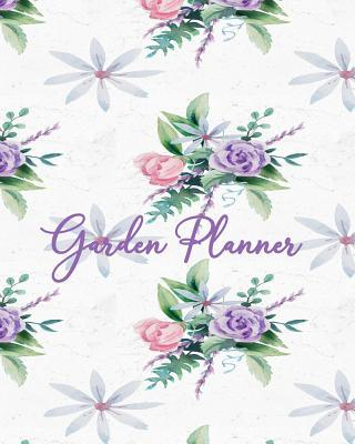 Garden Planner  WORKBOOK, LOG, NOTEBOOK, LOGBOOK JOURNAL, with COLORING PAGES, Flower Bouquets on White Ground