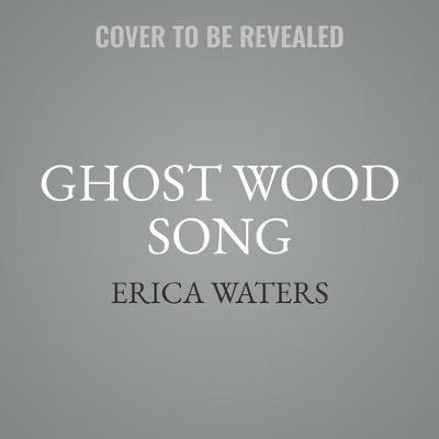 Ghost Wood Song