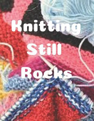 Knitting Still Rocks