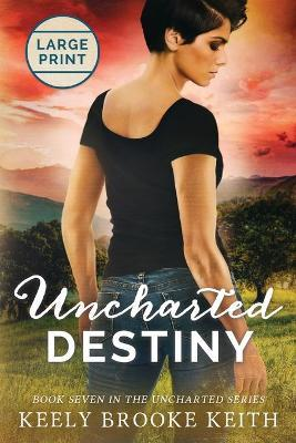 Uncharted Destiny