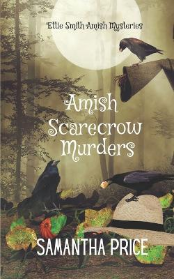 Amish Scarecrow Murders