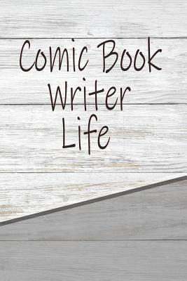 Comic Book Writer Life  Career Weekly Meal Planner Track And Plan Your Meals 52 Week Food Planner / Diary / Log / Journal / Calendar Meal Prep And Planning Grocery List
