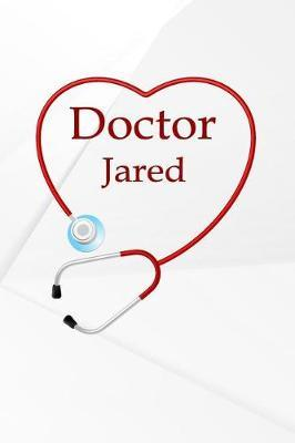 Doctor Jared  Weekly Meal Planner Track And Plan Your Meals 52 Week Food Planner / Diary / Log / Journal / Calendar Meal Prep And Planning Grocery List