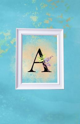 A  Blue and Gold Wisteria Monogram Journal for Women and Girls 120 page Lined Initial Letter Notebook
