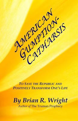 American Gumption-Catharsis