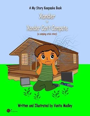 Xander Can't Compute  (a camping crisis story)