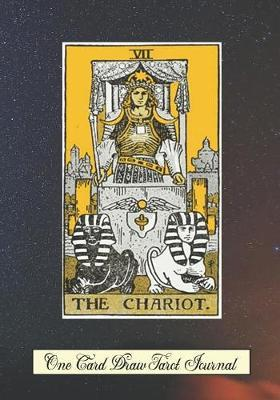 The Chariot One Card Draw Tarot Journal  Tracker Blank Notebook and Personal Tarot Card Workbook, Learning Tarot, Tarot Beginners Gift and Helping with Card Intuition