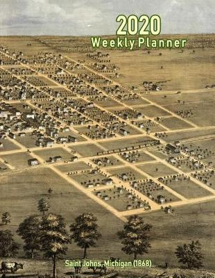 2020 Weekly Planner  Saint Johns, Michigan (1868) Vintage Panoramic Map Cover