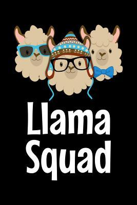 Llama Squad  Notebook (Journal, Diary) for Girls and Women who love Llamas 120 lined pages to write in