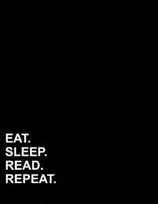 Eat Sleep Read Repeat  Graph Paper Notebook 1 cm Squares, Blank Graphing Paper with Borders