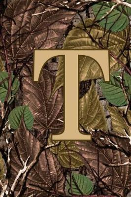 T  Letter T Monogram Camo Camouflage Hunting Notebook & Journal