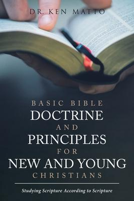 Basic Bible Doctrine and Principles for New and Young Christians