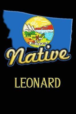 Montana Native Leonard  College Ruled Composition Book