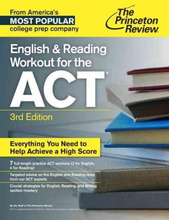 English And Reading Workout For The Act, 3rd Edition : Princeton
