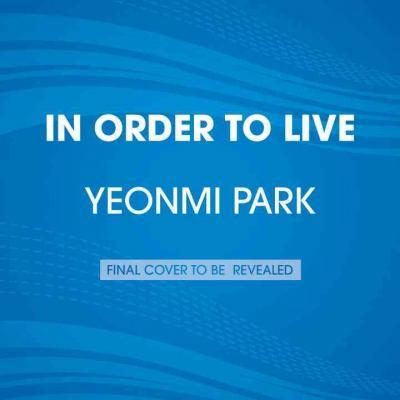 In Order to Live