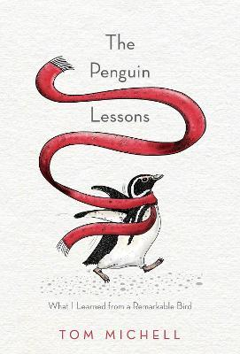 The Penguin Lessons : What I Learned from a Remarkable Bird