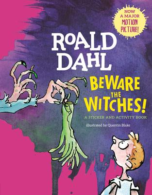 Beware The Witches Roald Dahl 9781101996003