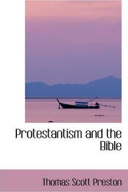 Protestantism and the Bible