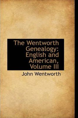 The Wentworth Genealogy