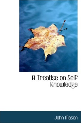 A Treatise on Self Knowledge