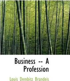 Business -- A Profession