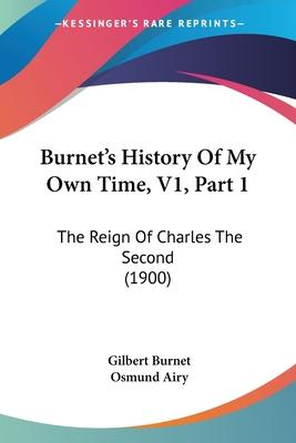 Burnet's History of My Own Time, V1, Part 1