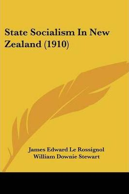 State Socialism in New Zealand (1910)