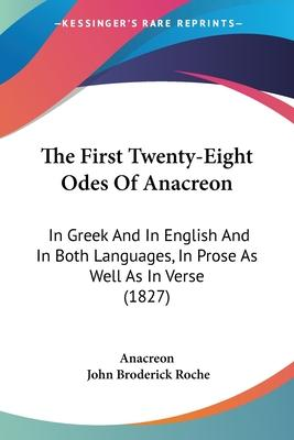 The First Twenty-Eight Odes of Anacreon