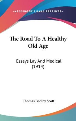 The Road to a Healthy Old Age