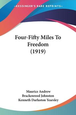 Four-Fifty Miles to Freedom (1919)