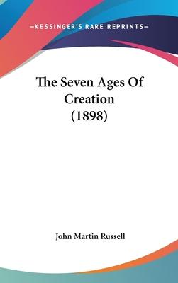 The Seven Ages of Creation (1898)