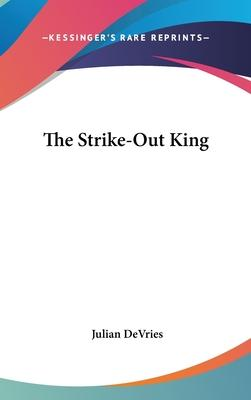 The Strike-Out King