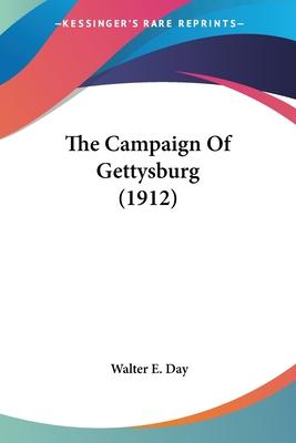 The Campaign of Gettysburg (1912)