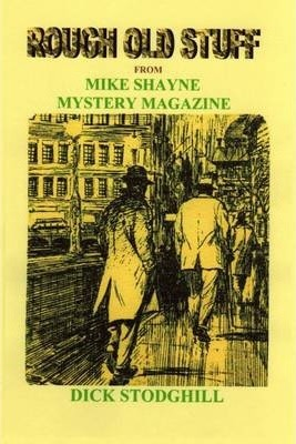 Rough Old Stuff: From Mike Shayne Mystery Magazine