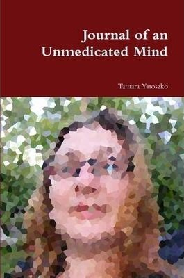 Journal of an Unmedicated Mind